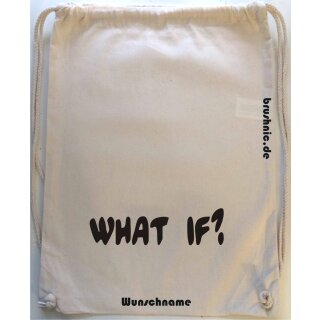 Turnbeutel mit what if? - Aufdruck
